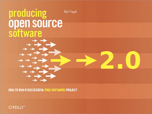 Producing Open Source Software, 2.0