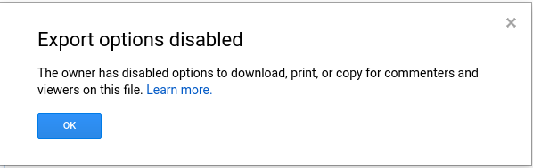 Google's 'Export options disabled' popup.